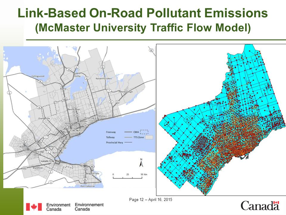 Page 12 – April 16, 2015 Link-Based On-Road Pollutant Emissions (McMaster University Traffic Flow Model)