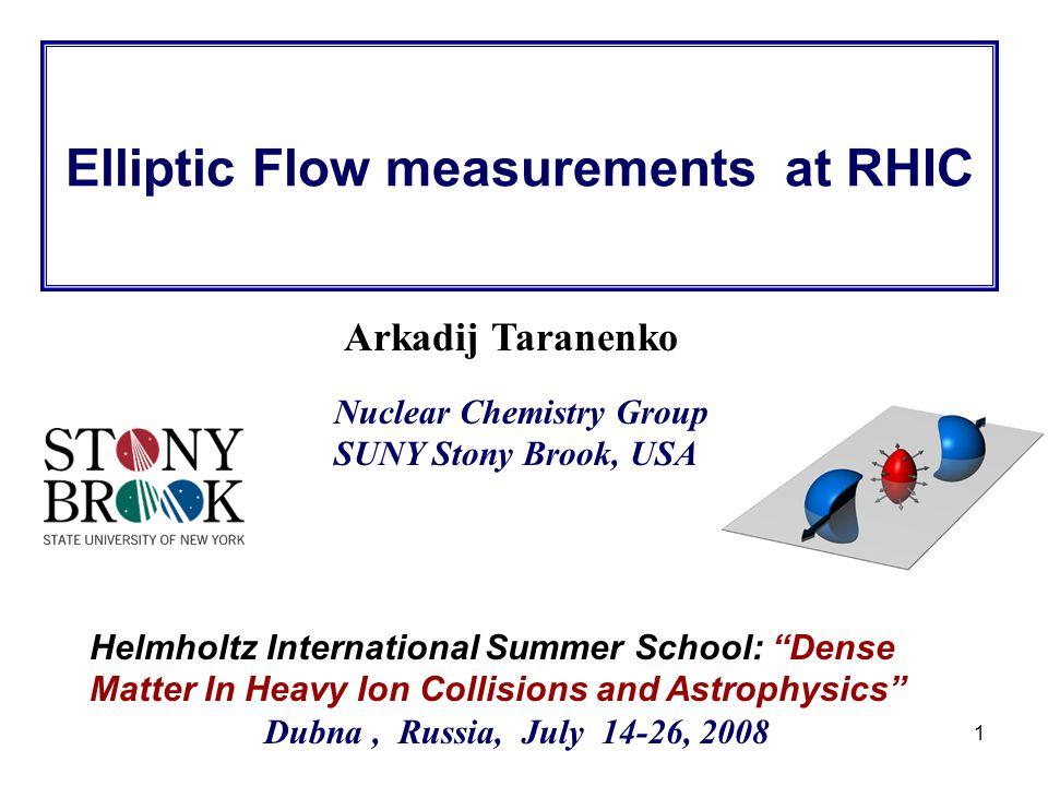"R. Lacey, SUNY Stony Brook 1 Arkadij Taranenko Helmholtz International Summer School: ""Dense Matter In Heavy Ion Collisions and Astrophysics"" Dubna, R"