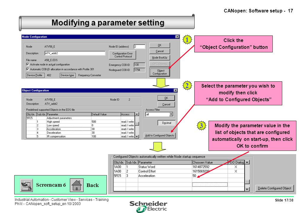 Slide 17/38 Industrial Automation - Customer View - Services - Training PhW - CANopen_soft_setup_en 10/ 2003 Modifying a parameter setting CANopen: So