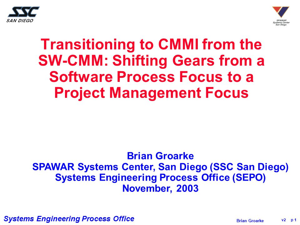 Systems Engineering Process Office v2 p 32 Brian Groarke Coverage of 25 CMMI Level 3 Specific Goals