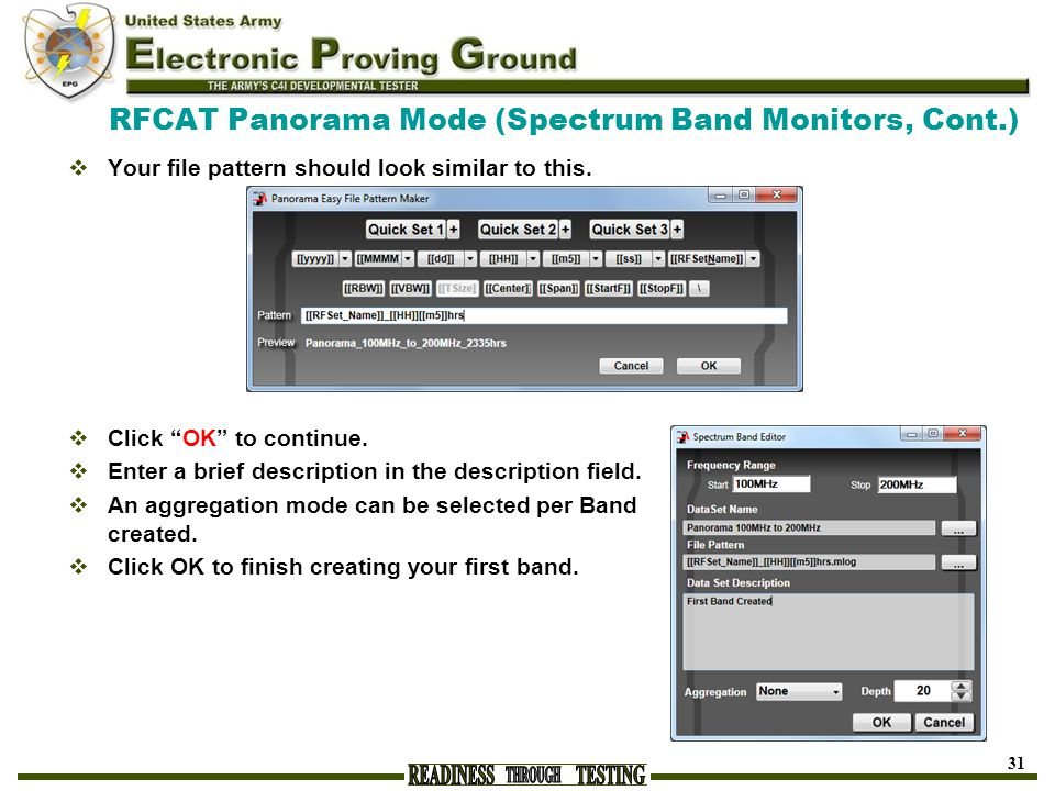 "RFCAT Panorama Mode (Spectrum Band Monitors, Cont.)  Your file pattern should look similar to this.  Click ""OK"" to continue.  Enter a brief descrip"