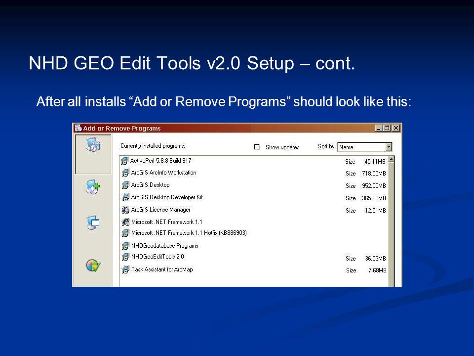 NHD GEO Edit Tools v2.0 Setup – cont.