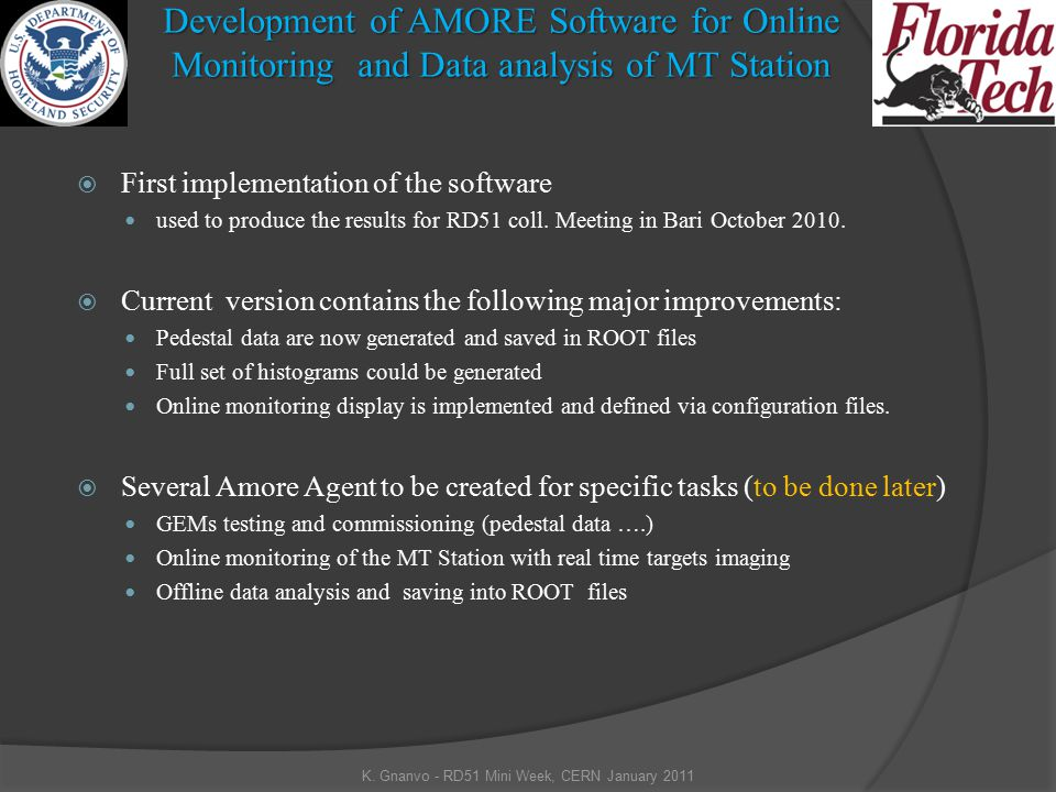 Development of AMORE Software for Online Monitoring and Data analysis of MT Station  First implementation of the software used to produce the results for RD51 coll.