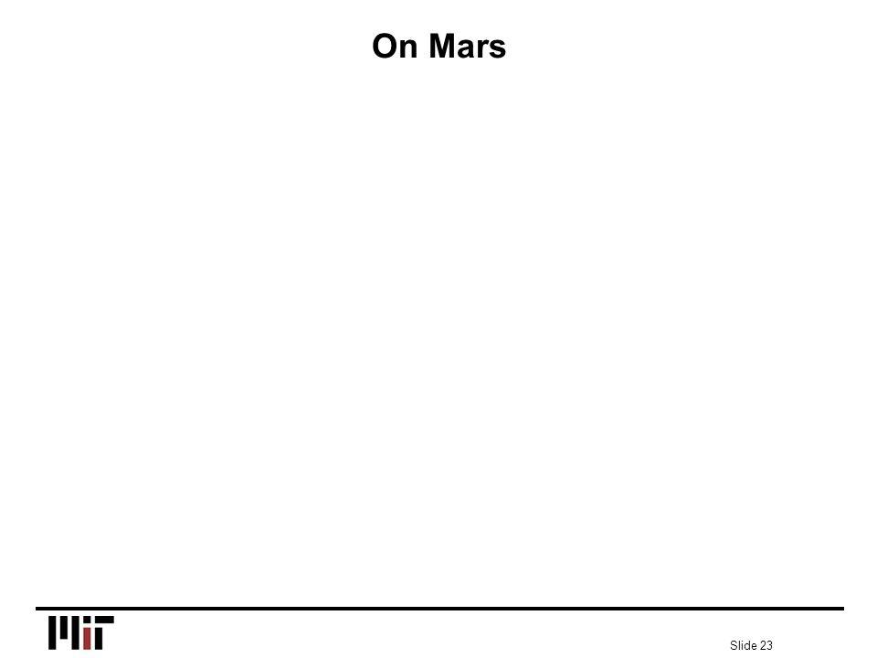 Slide 23 On Mars