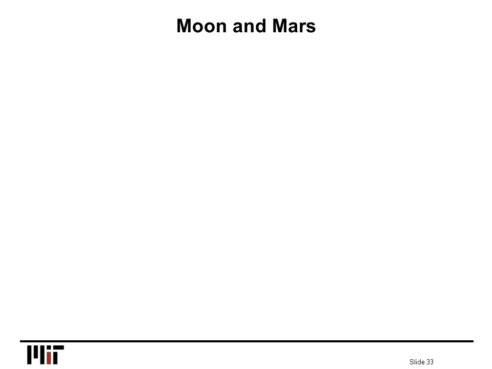 Slide 33 Moon and Mars