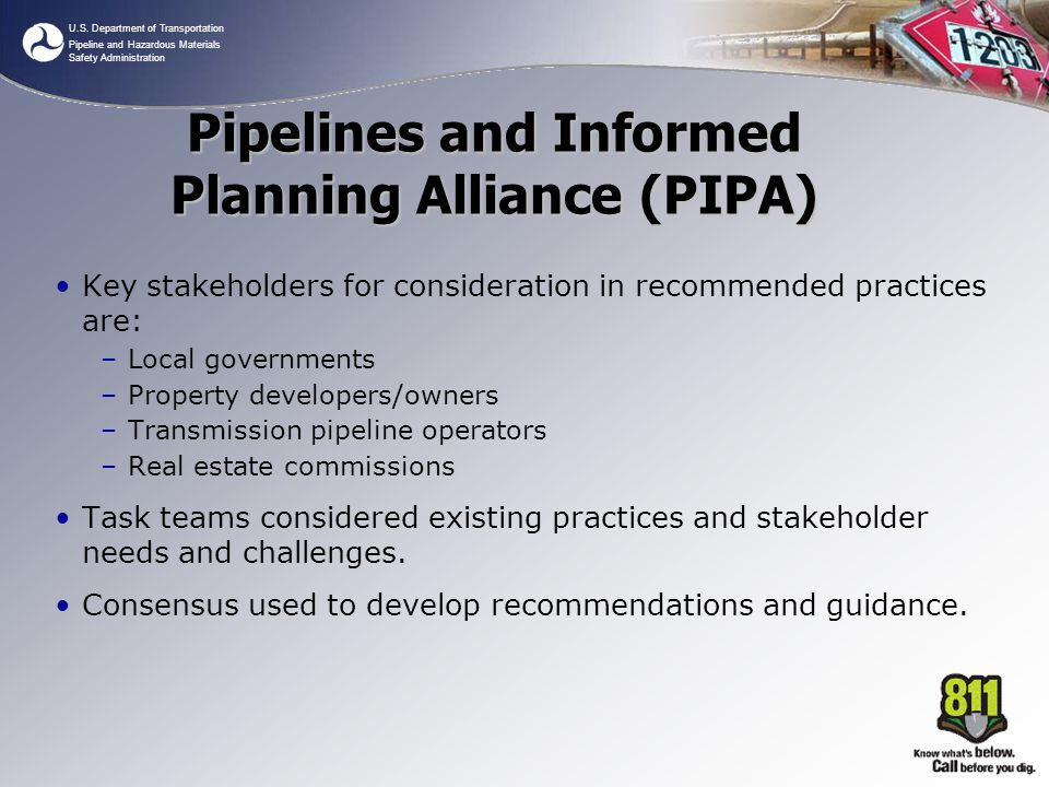 U.S. Department of Transportation Pipeline and Hazardous Materials Safety Administration Key stakeholders for consideration in recommended practices a