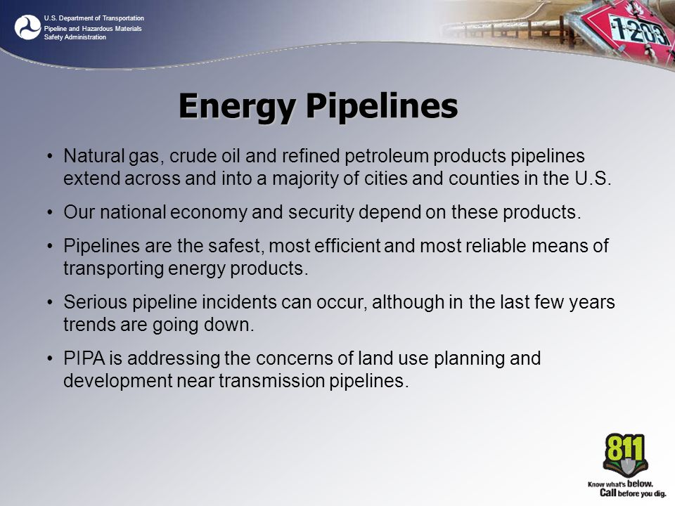 U.S. Department of Transportation Pipeline and Hazardous Materials Safety Administration Natural gas, crude oil and refined petroleum products pipelin