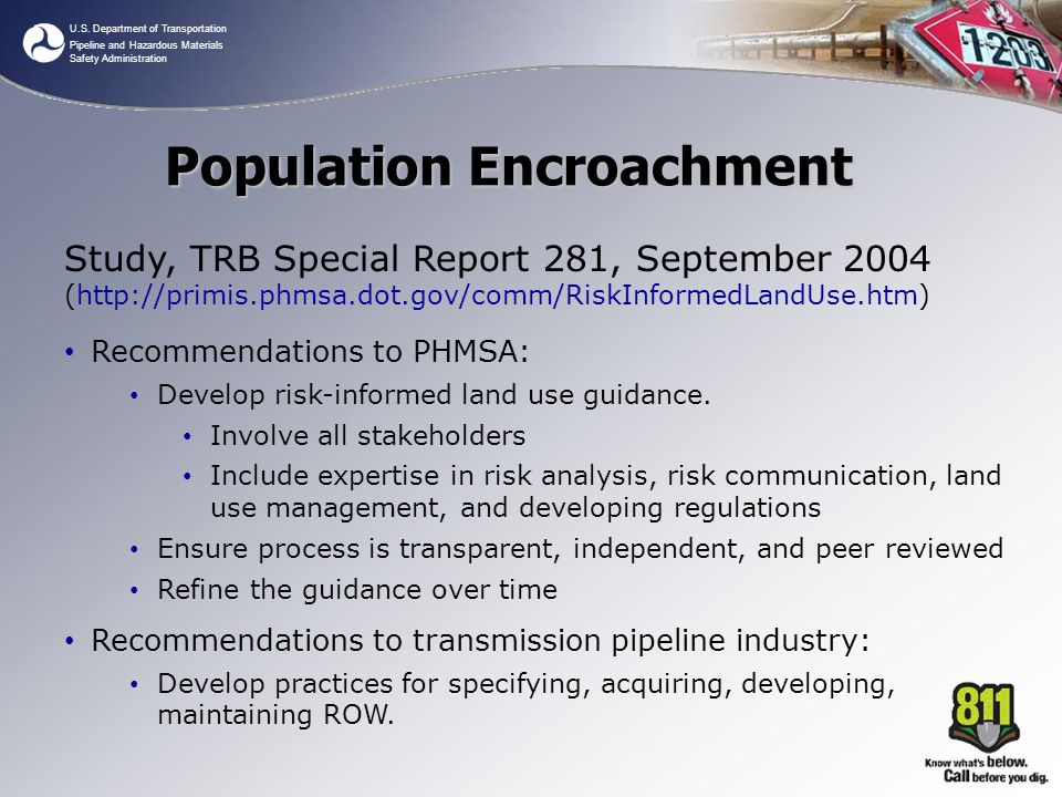 U.S. Department of Transportation Pipeline and Hazardous Materials Safety Administration Study, TRB Special Report 281, September 2004 (http://primis.