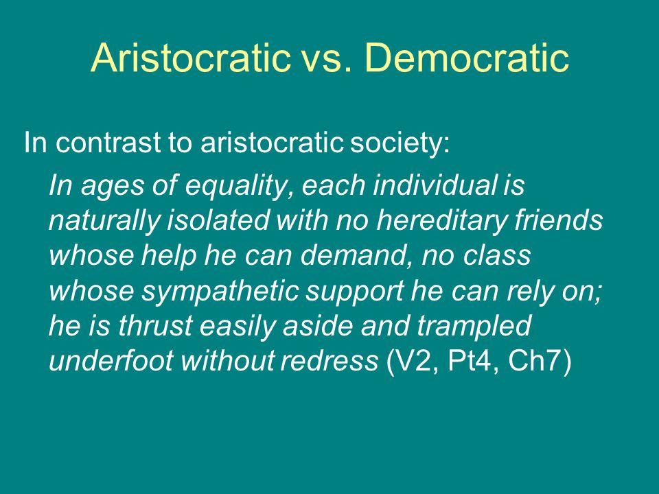 Aristocratic vs.
