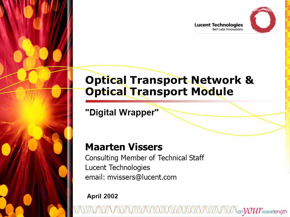 Optical Transport Network & Optical Transport Module