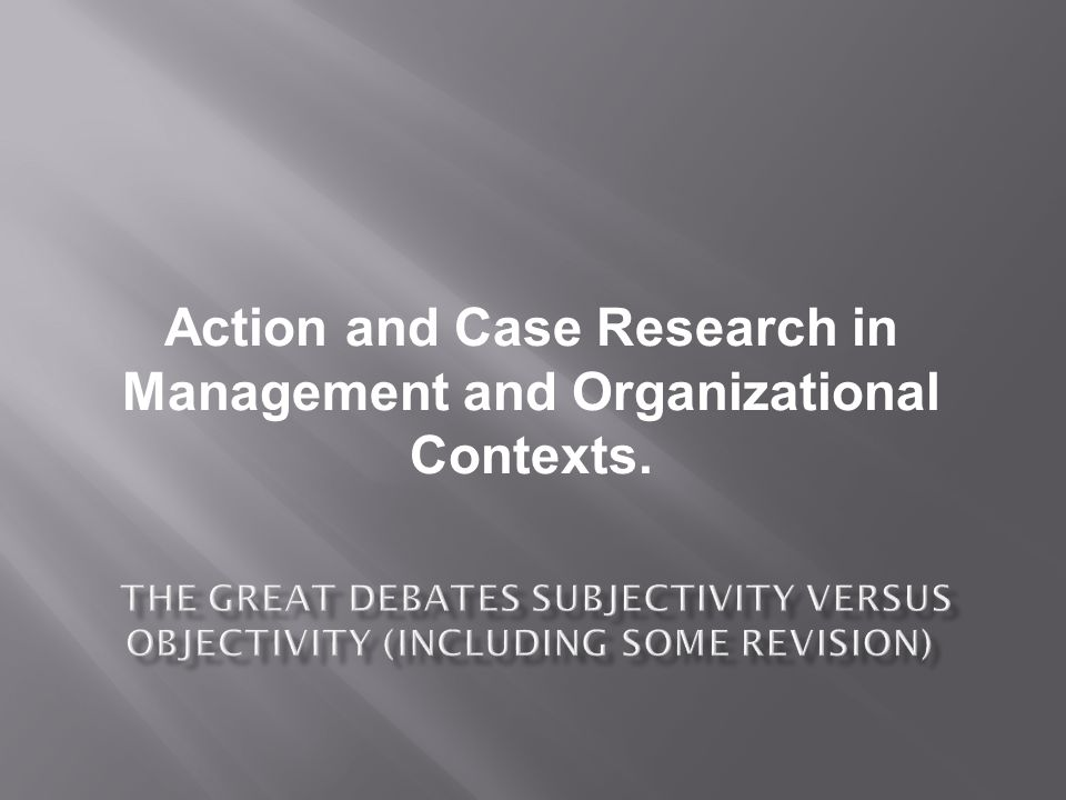 Action and Case Research in Management and Organizational Contexts.