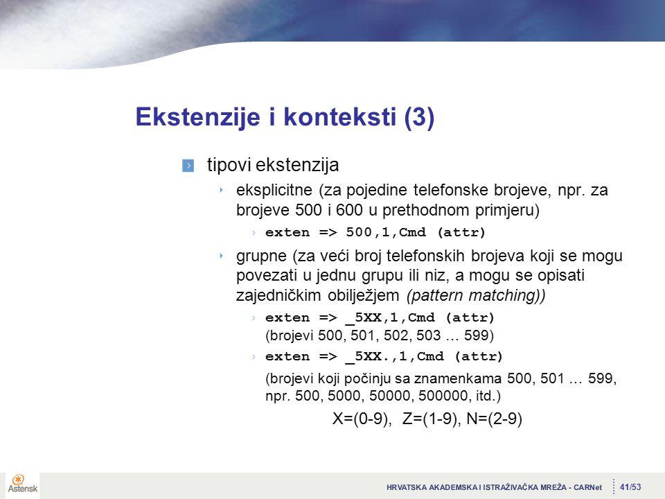 41/53 Ekstenzije i konteksti (3) tipovi ekstenzija eksplicitne (za pojedine telefonske brojeve, npr.