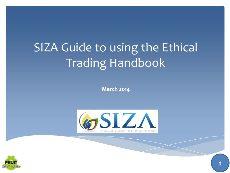 Topic 2: Tasks and Responsibilities of the Ethical Trade Facilitator 66