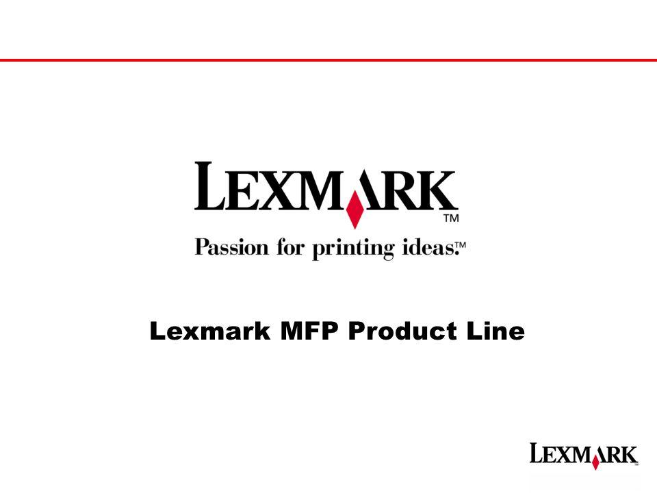 Lexmark MFP Product Line