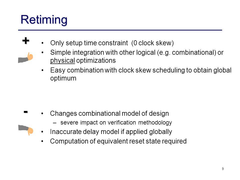 10 Retiming - Architectural Restructuring 2 2 2 r2r2 r2r2 r3r3 r4r4 r1r1...
