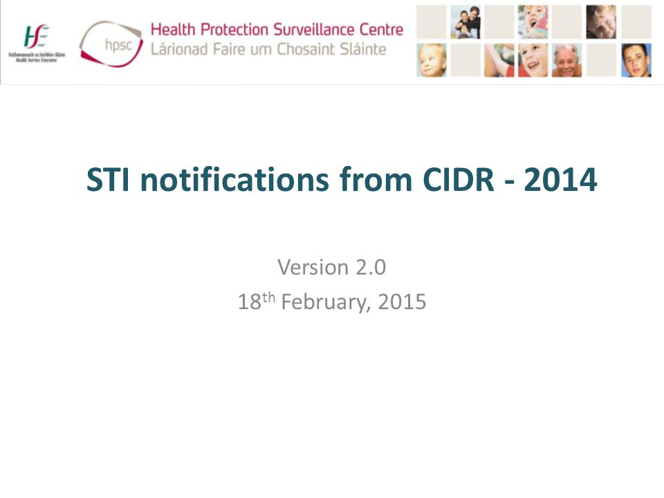 STI notifications from CIDR Version th February, 2015