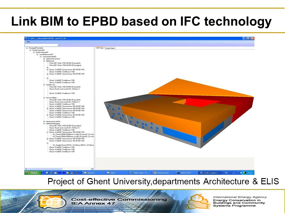 15 Link BIM to EPBD based on IFC technology Project of Ghent University,departments Architecture & ELIS
