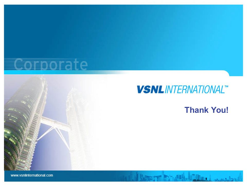 www.vsnlinternational.com Thank You!