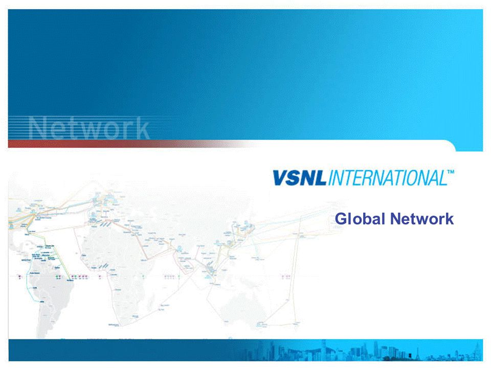 www.vsnlinternational.com Global Network
