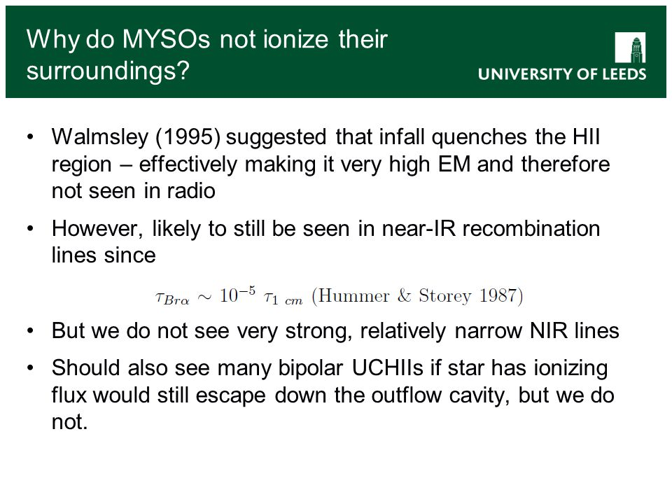Why do MYSOs not ionize their surroundings.