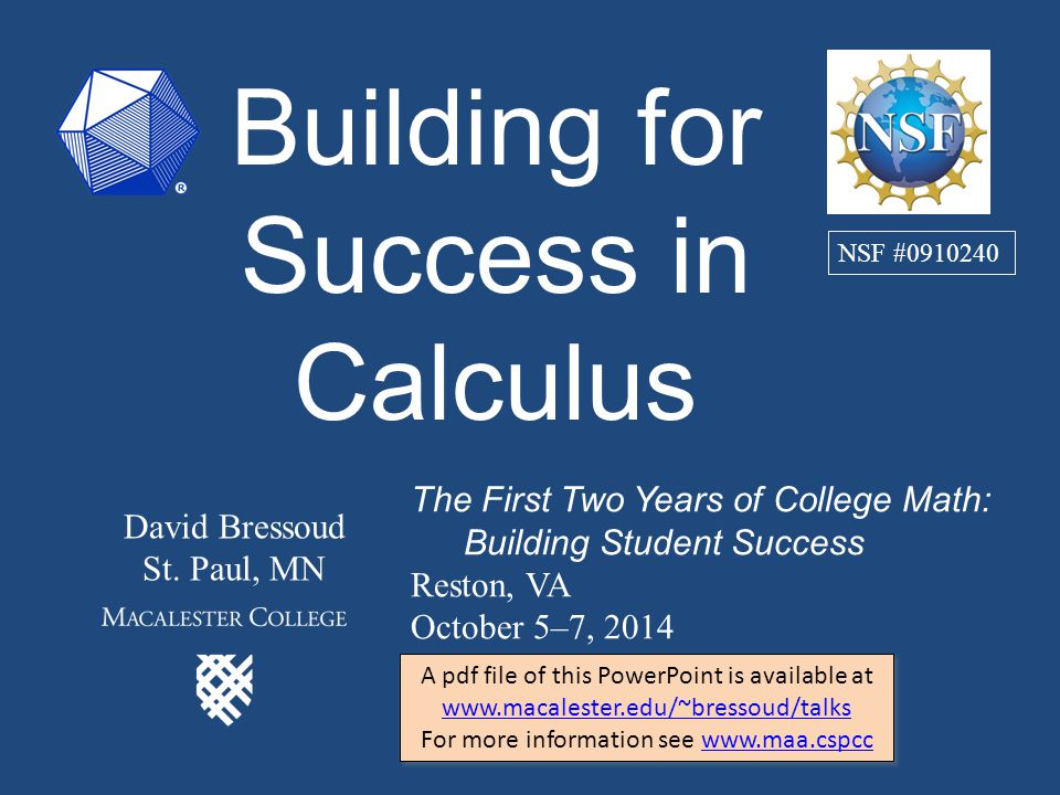 Building for Success in Calculus David Bressoud St.