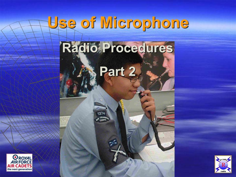 Use of Microphone Radio Procedures Part 2