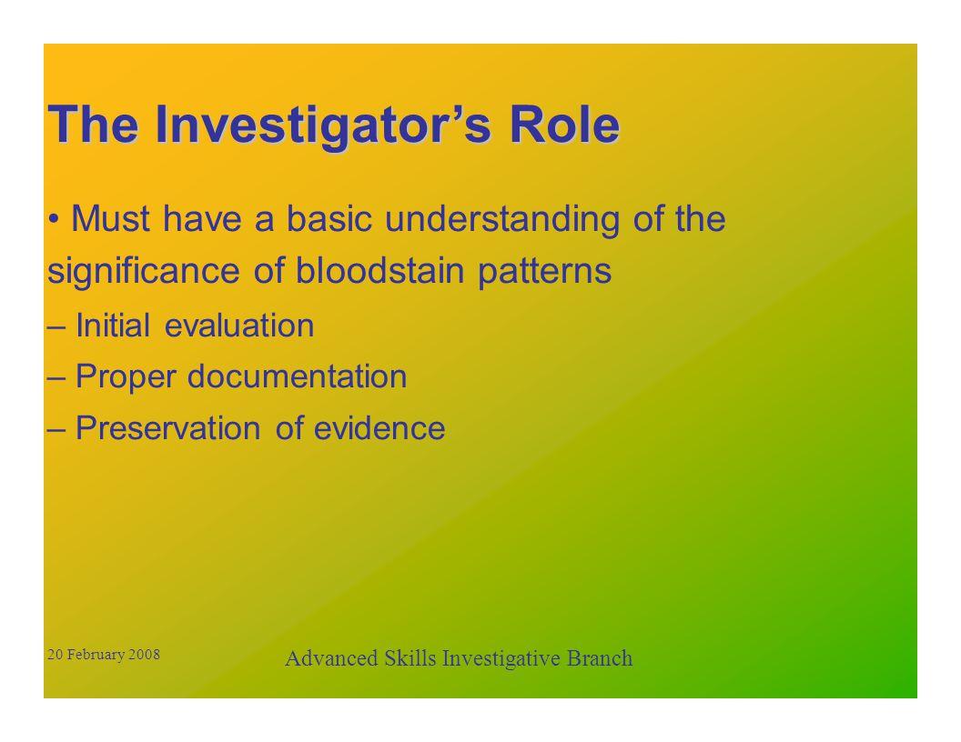 Advanced Skills Investigative Branch 20 February 2008