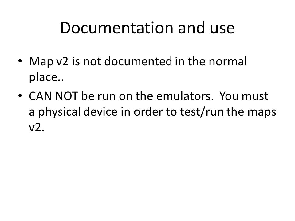 Documentation and use Map v2 is not documented in the normal place..