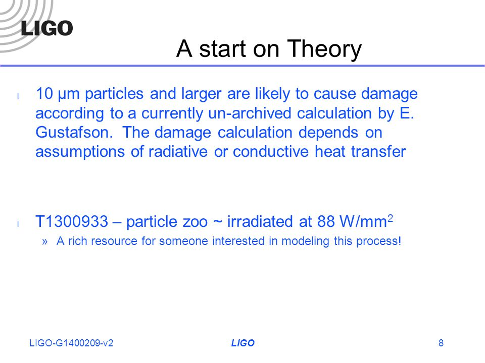 A start on Theory 10 µm particles and larger are likely to cause damage according to a currently un-archived calculation by E.