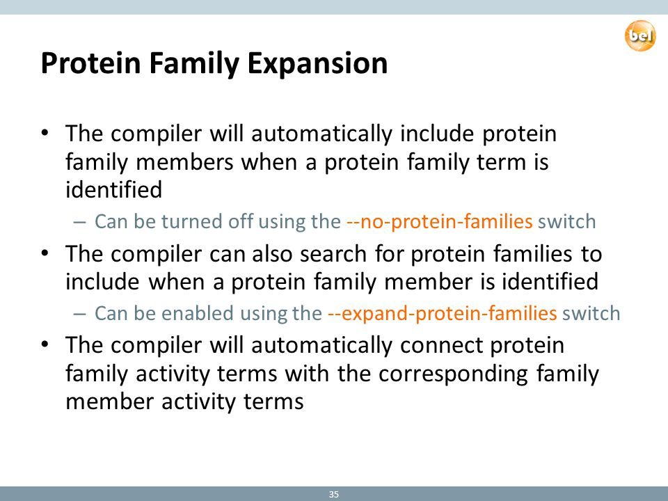 Protein Family Expansion The compiler will automatically include protein family members when a protein family term is identified – Can be turned off u