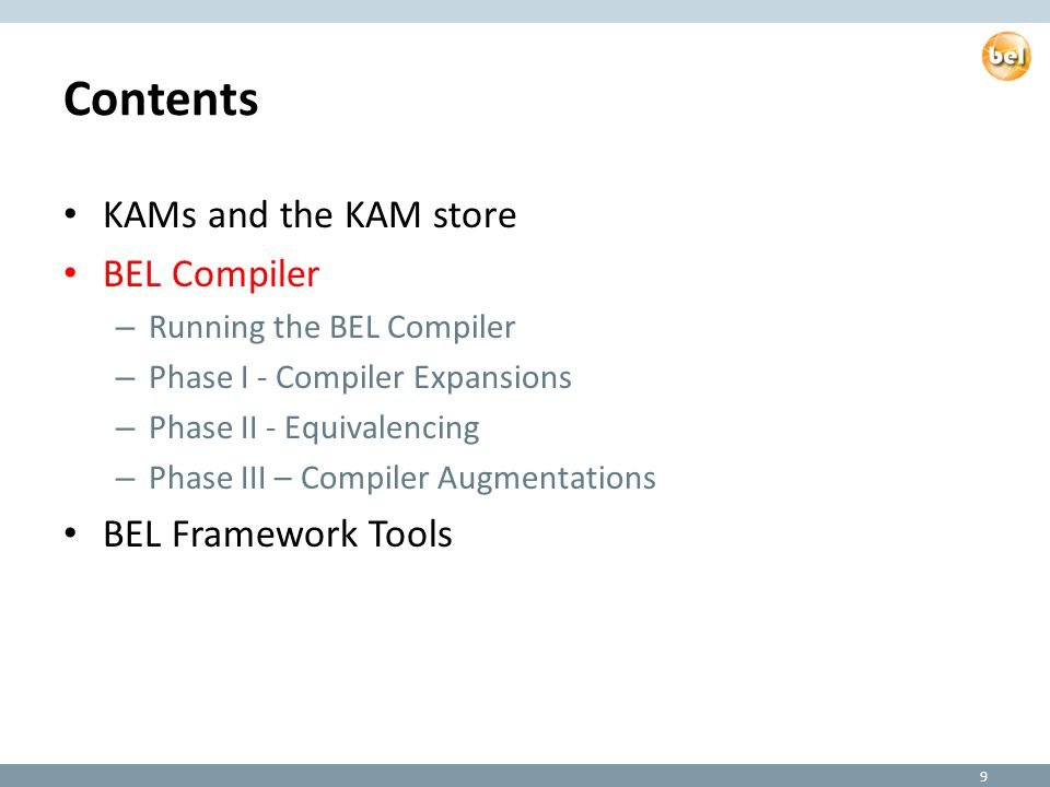 KAMs Are Compiled from BEL Documents The BEL Compiler compiles one or more BEL Documents into a Knowledge Assembly Model (KAM) Multi-Phase compiler/assembler: 1.Compiler – compiles each BEL Document into a proto-network 2.Equivalencer – merges proto-networks by equivalencing analogous nodes across namespaces 3.Augmenter – increases KAM computability by injecting terms and relationships from additional sources of prior knowledge (e.g.