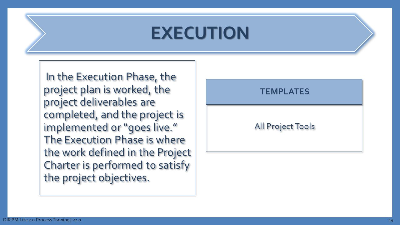 """In the Execution Phase, the project plan is worked, the project deliverables are completed, and the project is implemented or """"goes live."""" The Executi"""