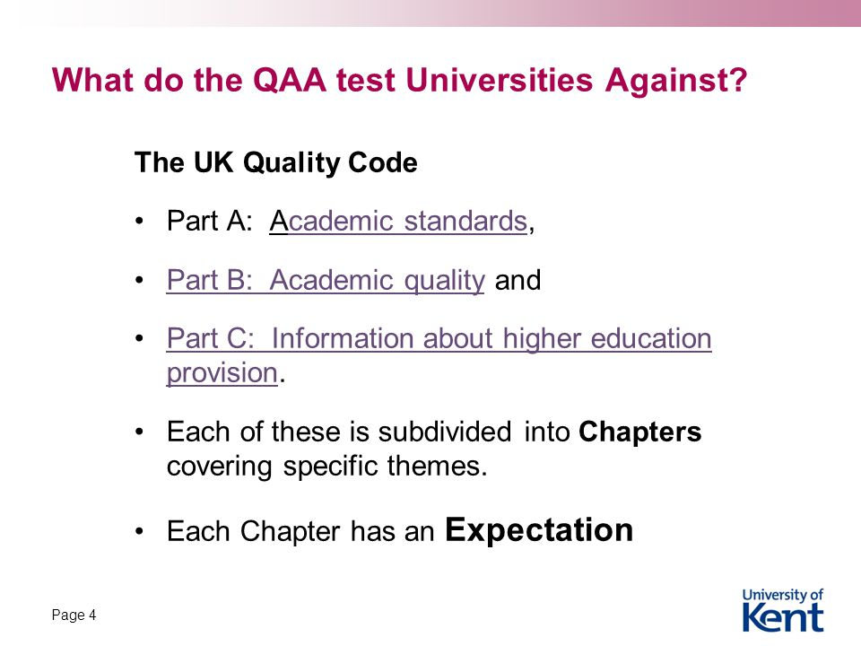 What do the QAA test Universities Against.