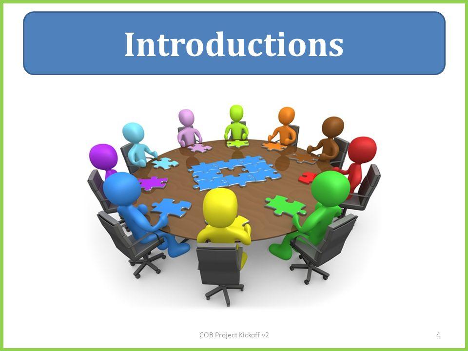 Introductions COB Project Kickoff v24