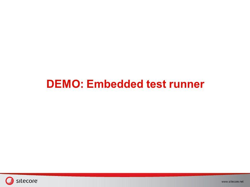 www.sitecore.net DEMO: Embedded test runner