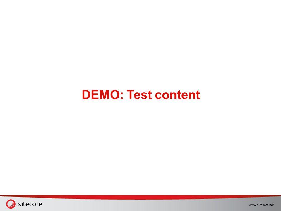 www.sitecore.net DEMO: Test content