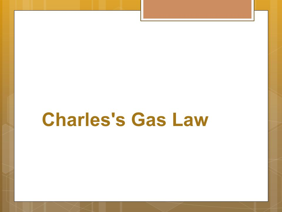 Charles s Gas Law