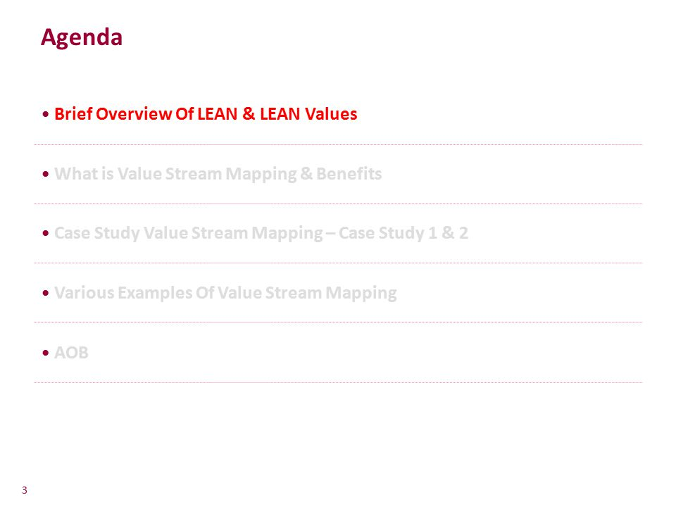 Brief Overview Of LEAN Create more value with less work by eliminating waste (TIMWOODT) Benefits include highly productive work force, satisfied customers and profitable operations Creating a culture through continuous improvement Excellence Culture Lean Train and Involve Provide customized ongoing training to close gaps in all Operations Excellence Building Blocks Plan Do Check Act Operations Building Blocks Apply Operations Excellence Building Blocks in day to day Operations Measure and Reward Measuring stakeholder value by KPI's Employee incentives are linked to KPIs Accountability and Ownership Ensure line management takes responsibility acting at top with functional support Processes and people with passion is key to continuous improvement.