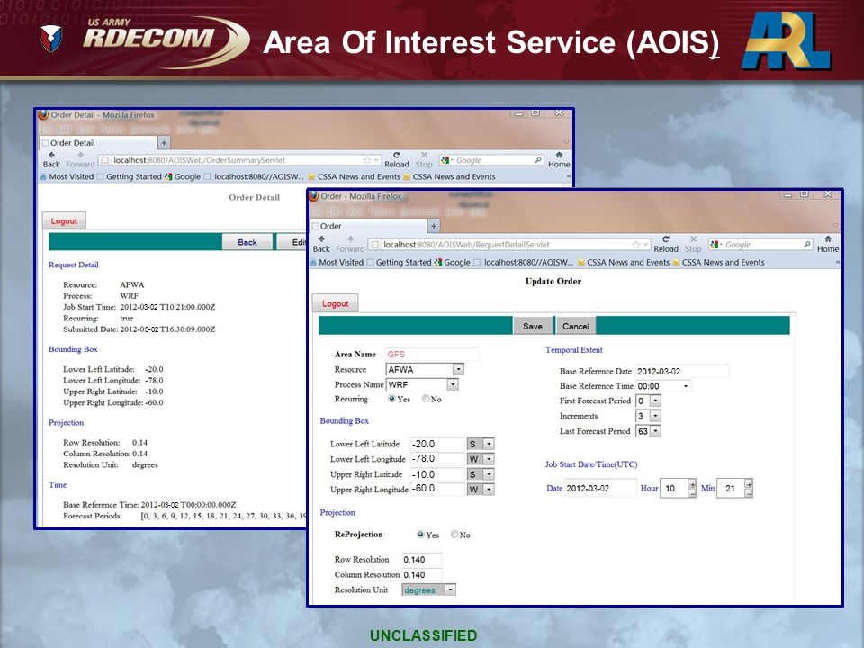3-02 -20.0 -78.0 -10.0 -60.0 Area Of Interest Service (AOIS) UNCLASSIFIED