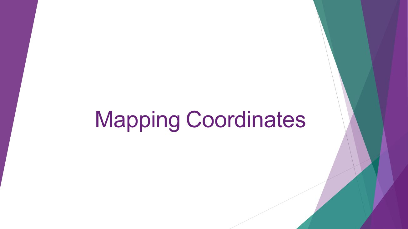 Mapping Coordinates