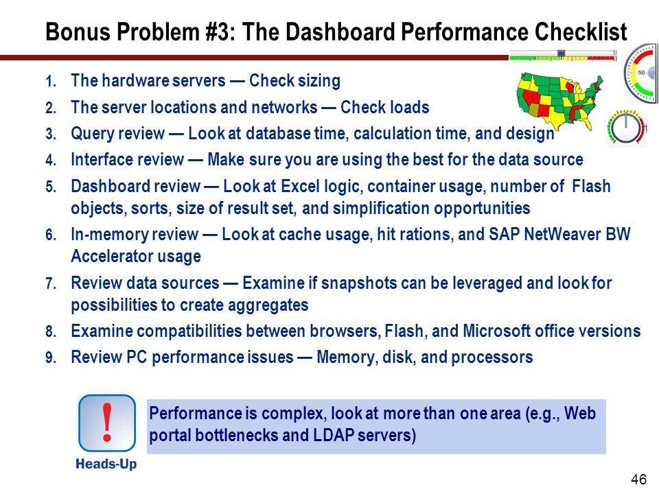 Bonus Problem #3: The Dashboard Performance Checklist 1.