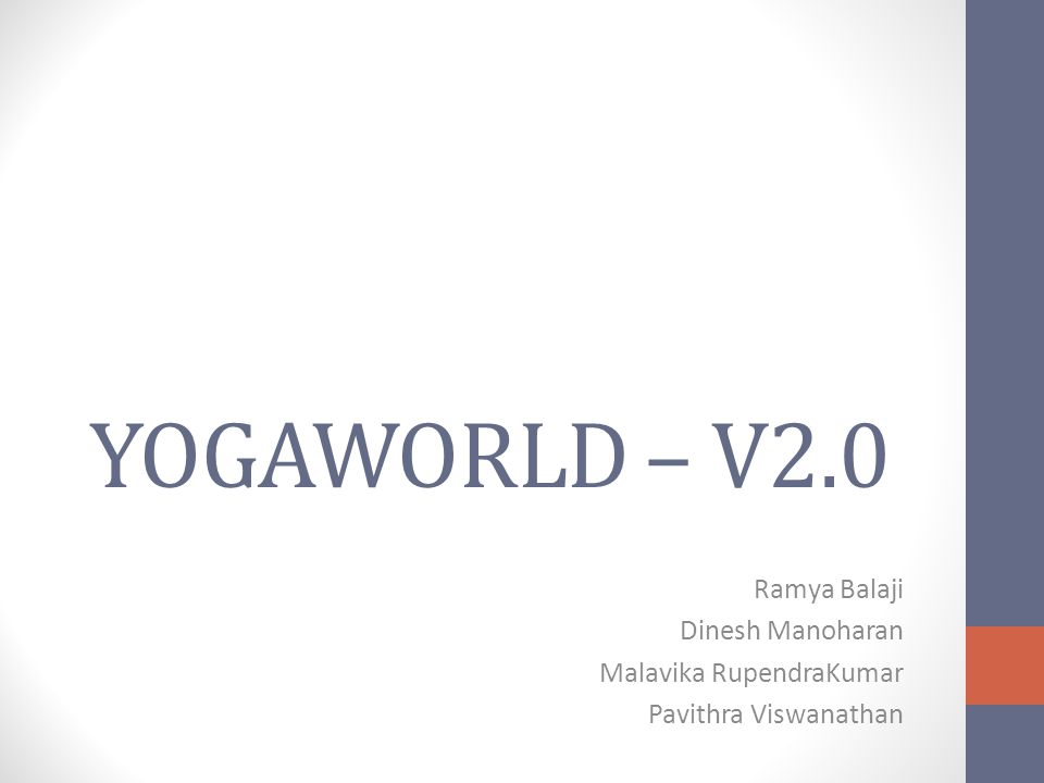 Introduction Yogaworld is a one-stop shop for Yoga enthusiasts It includes poses for individuals in beginner to advanced levels Helps users find studios around them and browse through recommended poses based on their ailments Includes a mobile app featuring basic poses and a map to find studios