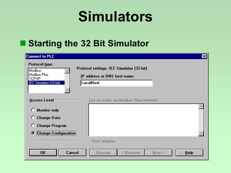 Starting the 32 Bit Simulator Simulators
