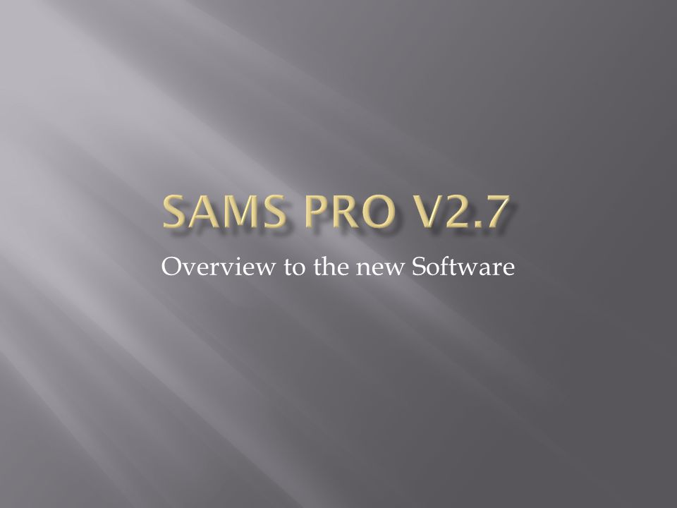 Overview to the new Software