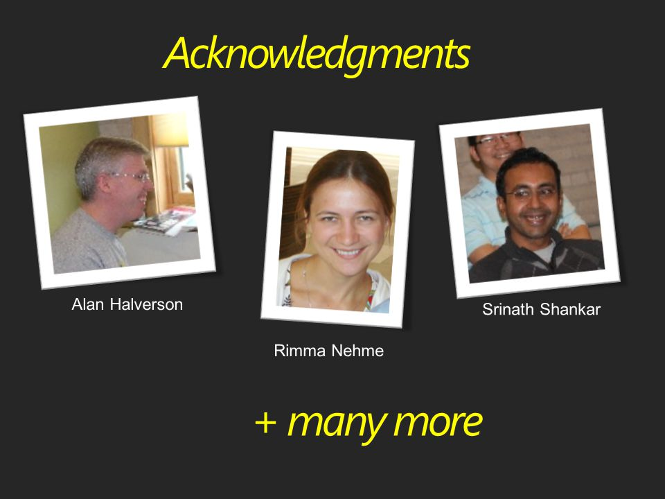 Acknowledgments + many more