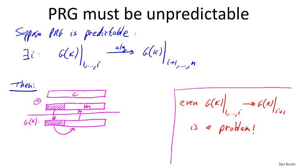 Dan Boneh PRG must be unpredictable