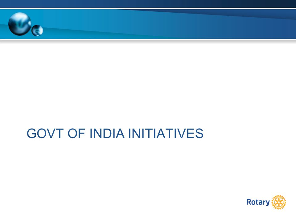 GOVT OF INDIA INITIATIVES