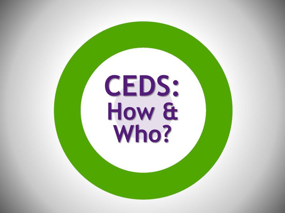CEDS: How & Who