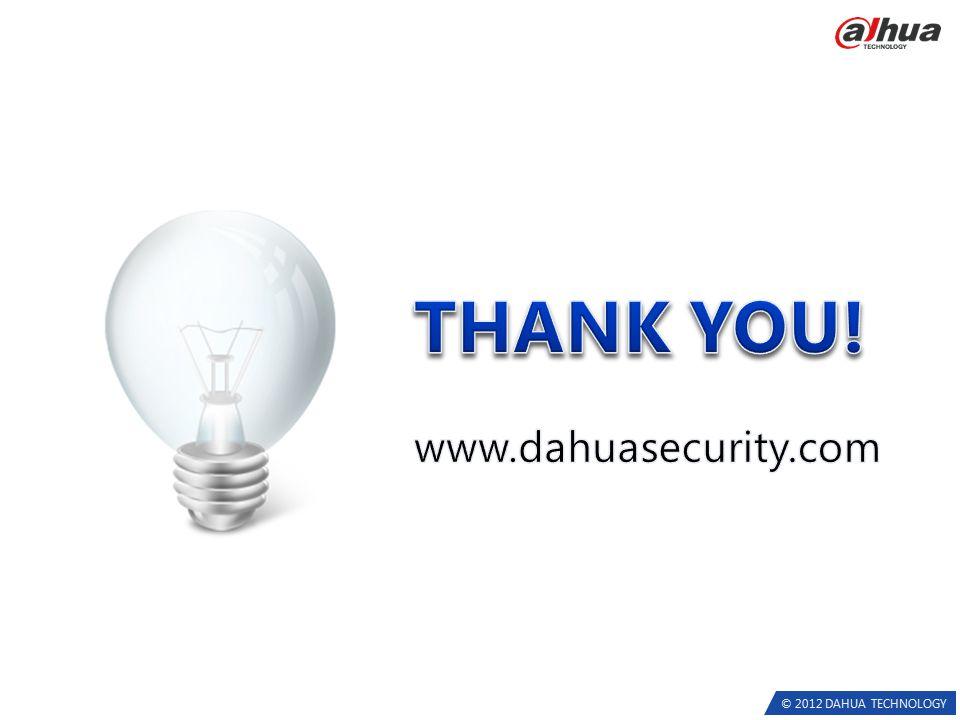 © 2012 DAHUA TECHNOLOGY