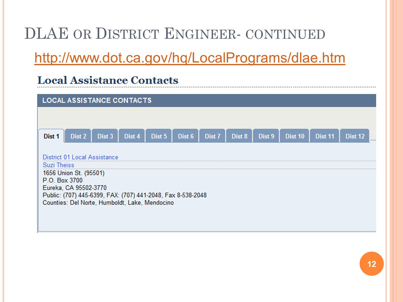 DLAE OR D ISTRICT E NGINEER - CONTINUED 12 http://www.dot.ca.gov/hq/LocalPrograms/dlae.htm